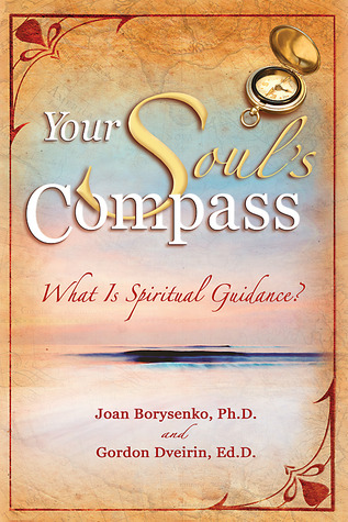 Your Soul's Compass by Joan Borysenko