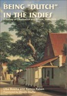 Being �Dutch� in the Indies: A History of Creolisation and Empire, 1500-1920