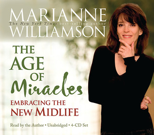 The Age of Miracles by Marianne Williamson