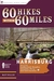 60 Hikes Within 60 Miles: H...