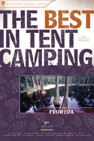 The Best in Tent Camping by Johnny Molloy