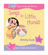 """Songs For Little Hands"": Activity Guide & CD"