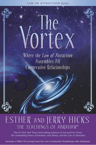 The Vortex by Esther Hicks