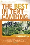 The Best in Tent Camping: Northern California