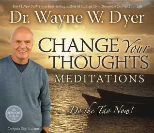 Change Your Thoughts Meditation CD by Wayne W. Dyer