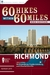 60 Hikes Within 60 Miles: R...