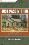 Just Passin' Thru: A Vintage Store, the Appalachian Trail, and a Cast of Unforgettable Characters
