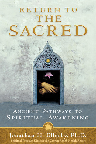 Return to The Sacred by Jonathan H. Ellerby
