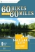 60 Hikes Within 60 Miles by Greg Witt