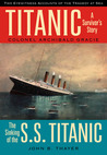 Titanic: A Survivor's Story & the Sinking of the S.S. Titanic