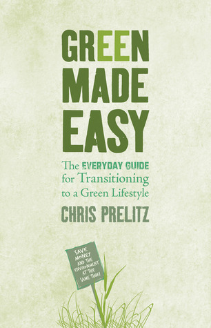 Green Made Easy by Chris Prelitz