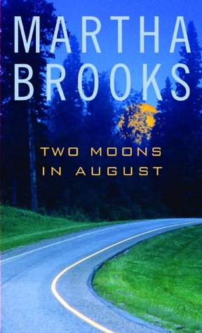 Two Moons in August