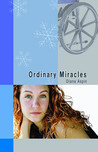 Ordinary Miracles by Diana Aspin