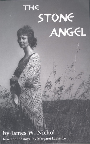 The Stone Angel by James W. Nichol