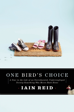 One Bird's Choice by Iain Reid