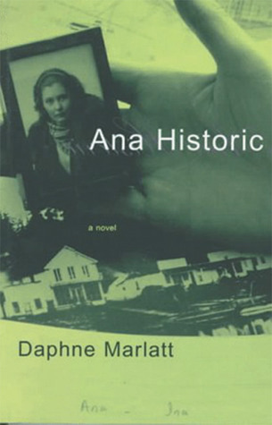 Ana Historic by Daphne Marlatt