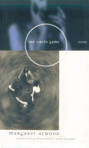 The Circle Game: Poems