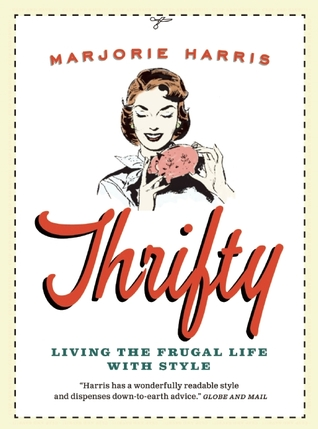 Thrifty by Marjorie Harris