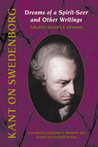 Dreams of a Spirit-Seer and Other Writings (Swedenborg Studies 13)