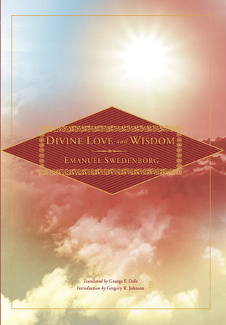 Divine Love and Wisdom by Emanuel Swedenborg