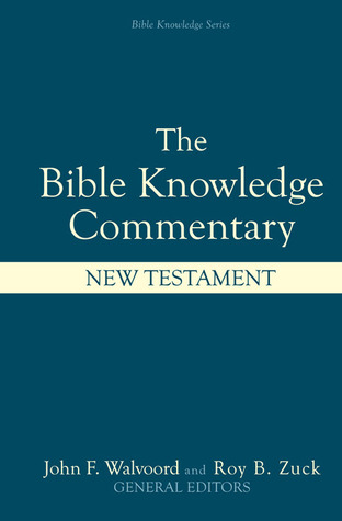 Bible Knowledge Commentary by Louis A. Barbieri