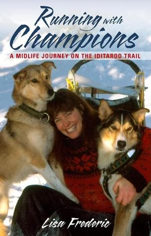 Running with Champions by Lisa Frederic