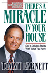 There's A Miracle In Your House: God's solution starts with what you have