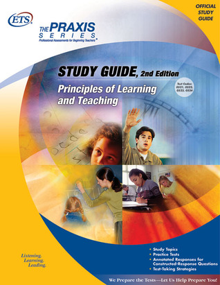 Principles of Learning and Teaching Study Guide by Educational Testing Service