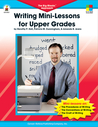 Writing Mini-Lessons for Upper Grades: The Big-Blocks� Approach