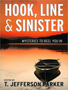 Hook, Line &amp; Sinister: Mysteries to Reel You In