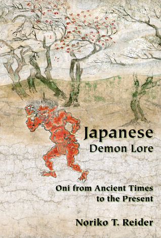 Japanese Demon Lore by Noriko T. Reider