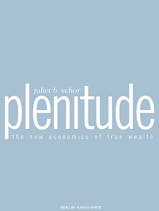 Plenitude by Juliet B. Schor