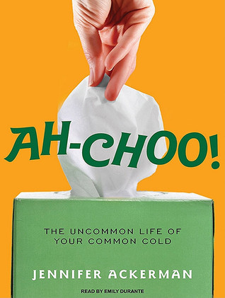 Ah-Choo! by Jennifer Ackerman