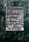 Wilderness & Political Ecology