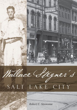 Wallace Stegners Salt Lake City