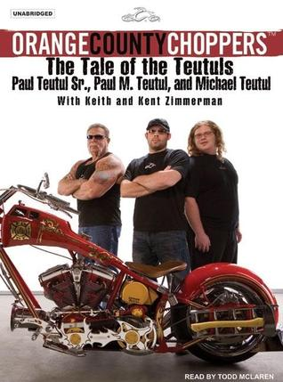 Orange County Choppers: The Tale of the Teutuls
