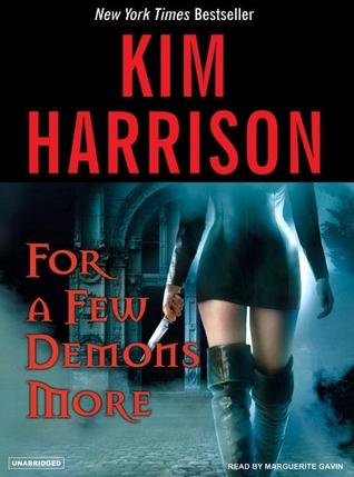 For a Few Demons More by Kim Harrison