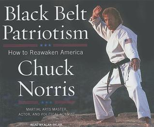 Black Belt Patriotism by Chuck Norris