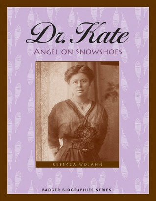 Dr. Kate by Rebecca Hogue Wojahn