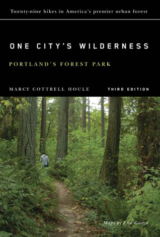 One City's Wilderness: Portland's Forest Park, 3rd edition
