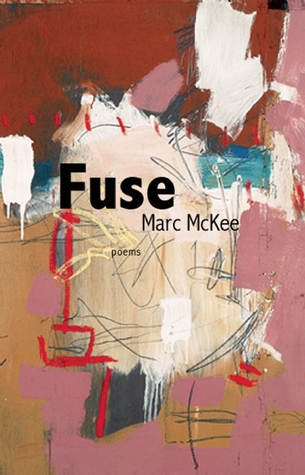 Fuse by Marc McKee