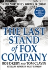 The Last Stand of Fox Company by Bob Drury