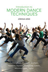 Introduction to Modern Dance Techniques by Joshua Legg