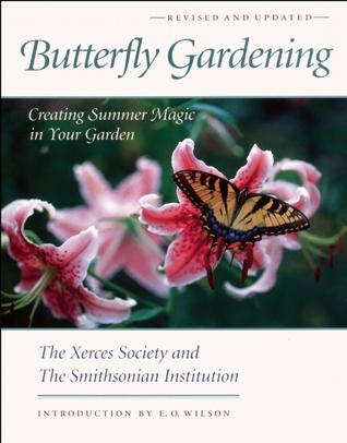Butterfly Gardening by Xerces Society