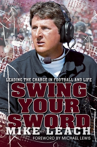 Swing Your Sword by Mike Leach