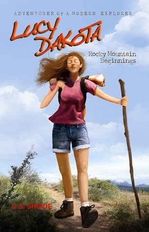 Lucy Dakota: Rocky Mountain Beginnings (Book 1)