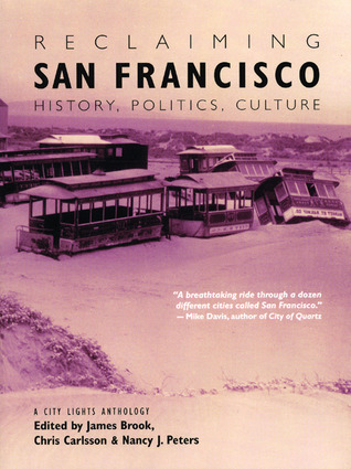 Reclaiming San Francisco by James Brook