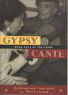 Gypsy Cante: Deep Song of the Caves