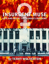 Insurgent Muse: Life and Art at the Woman's Building