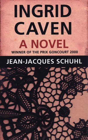Ingrid Caven by Jean-Jacques Schuhl